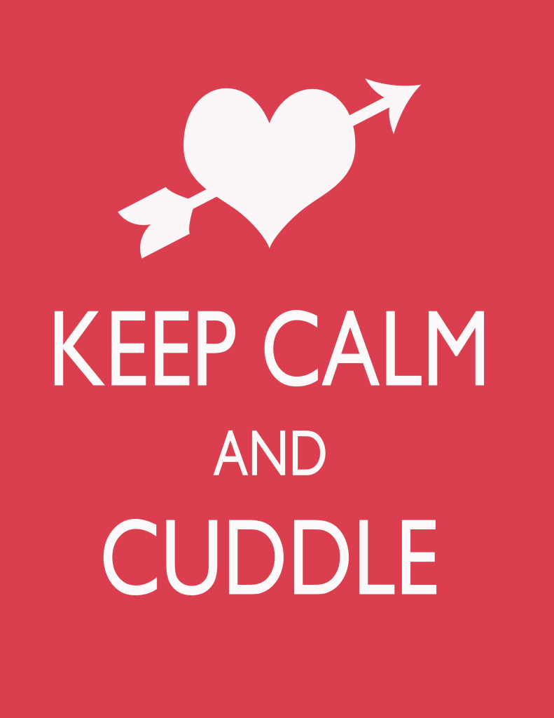 keepcalmandcuddle 791x1024 Keep Calm and Cuddle ~ Free Printable