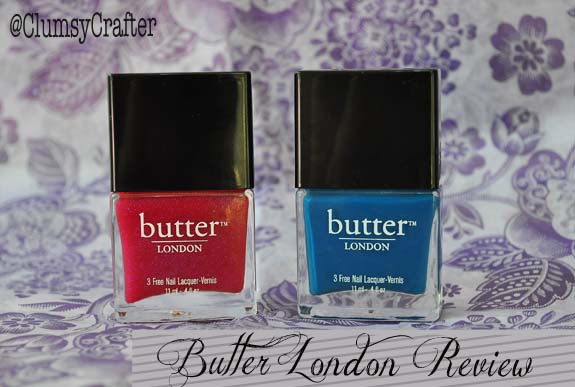 Butter London Nail Polish Review - Clumsy Crafter
