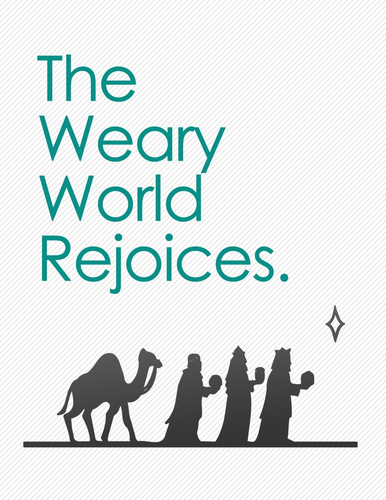 The Weary World Rejoices Free Christmas Printable
