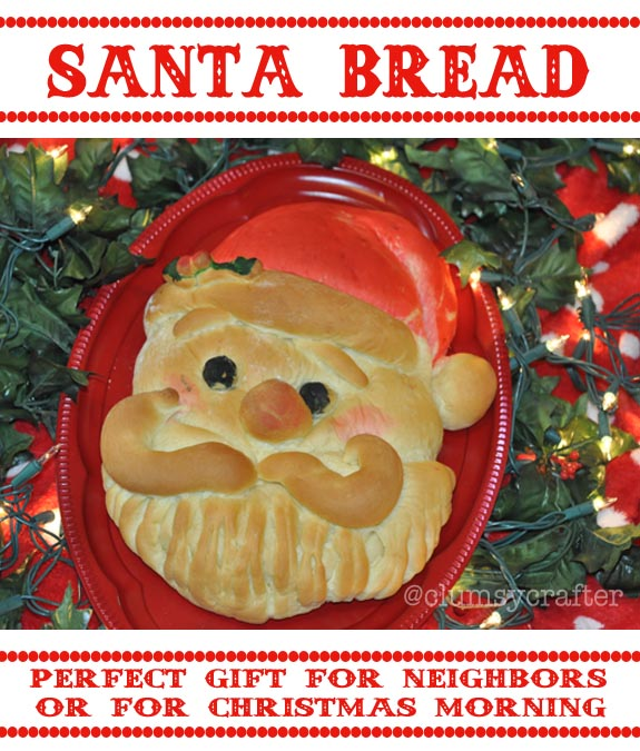 Santa Bread - the perfect Christmas gift from @ClumsyCrafter