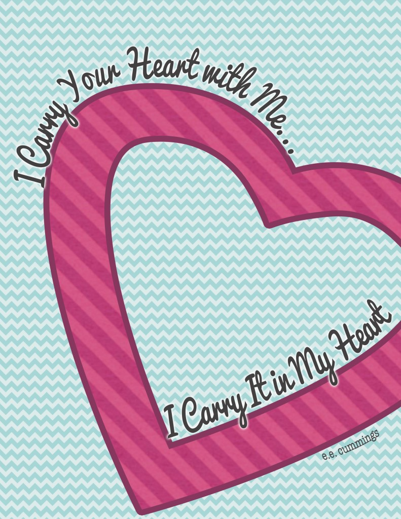 I Carry Your Heart With Me Valentine's Printable