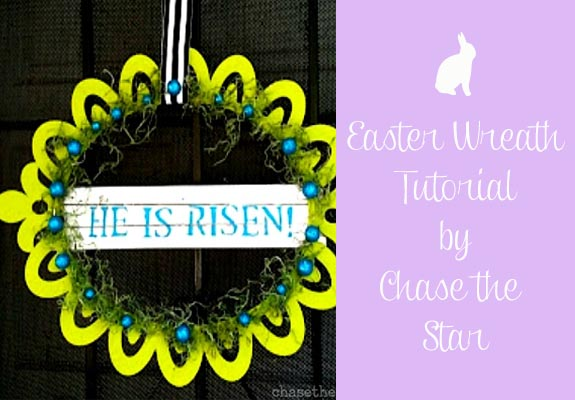 Easter Wreath Tutorial by Chase the Star