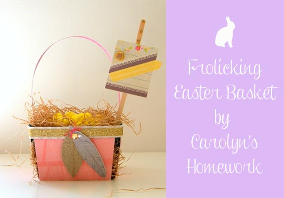 Frolicking Easter Basket by Carolyn's Homework