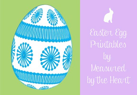 easter Egg Printables by Measured by the Heart