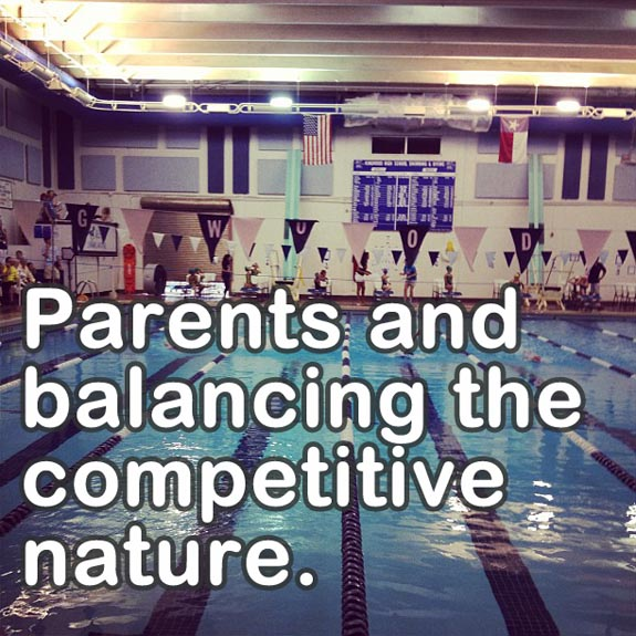 Parents and Balancing the Competitive Nature