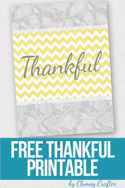 Free Thankful Printable by Clumsy Crafter