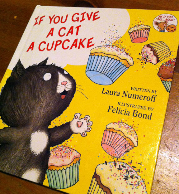 If You Give A Cat A Cupcake Part Of One Of The Best Book