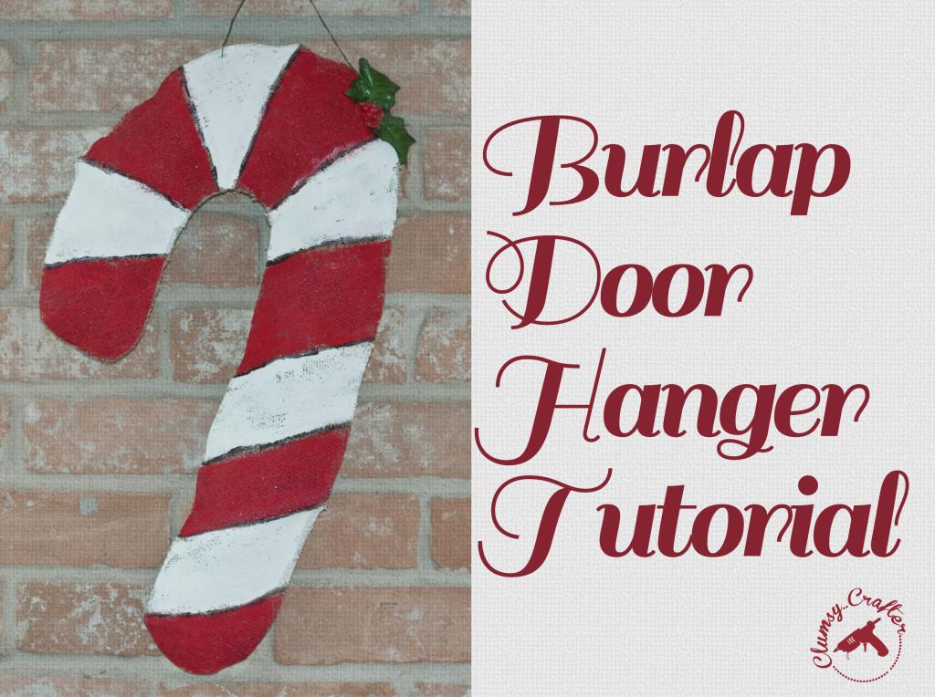 Burlap Door Hanger Tutorial by Clumsy Crafter