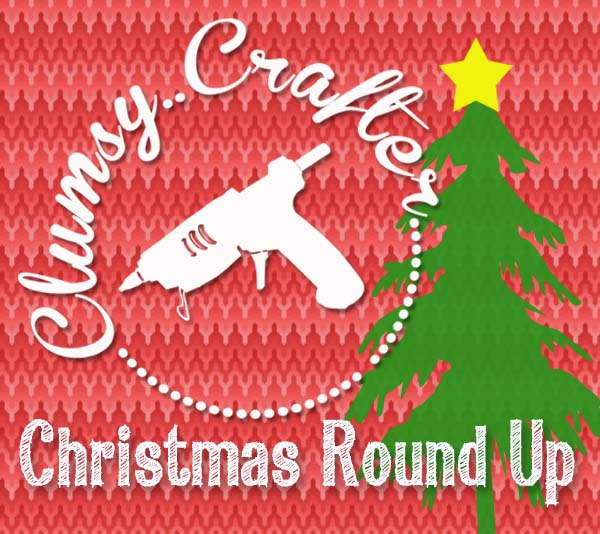 Clumsy Christmas Round Up full of great christmas ideas and recipes