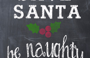 Save Santa Be Naughty Printable