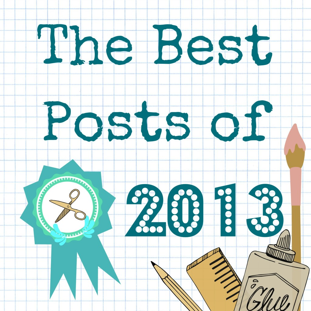 The Best Posts of 2013 from Clumsy Crafter
