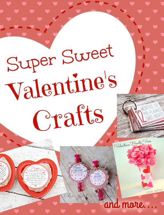 Super Sweet Valentine's Crafts