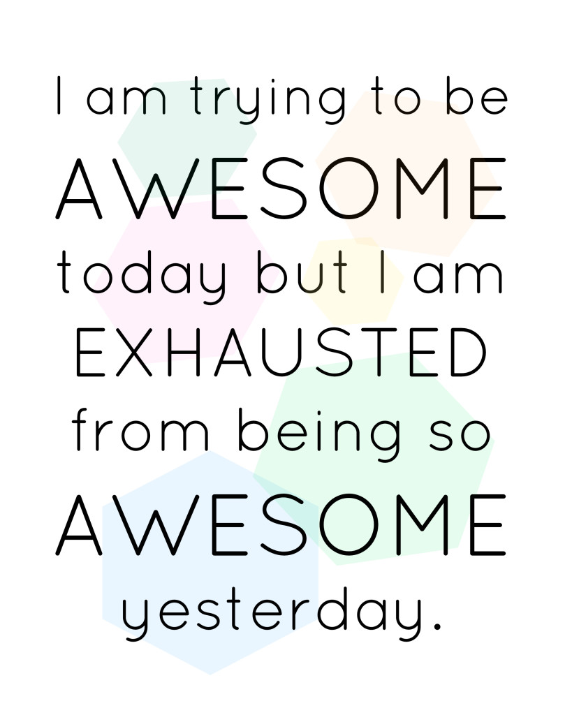 Trying to be Awesome Free Printable from Clumsy Crafter