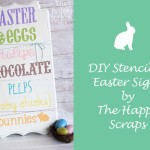 DIY Stenciled Easter Sign by The Happy Scraps 150x150 Crafts