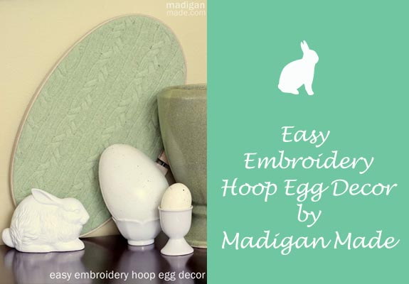 Easy Embroidery hoop egg decor by Madigan Made