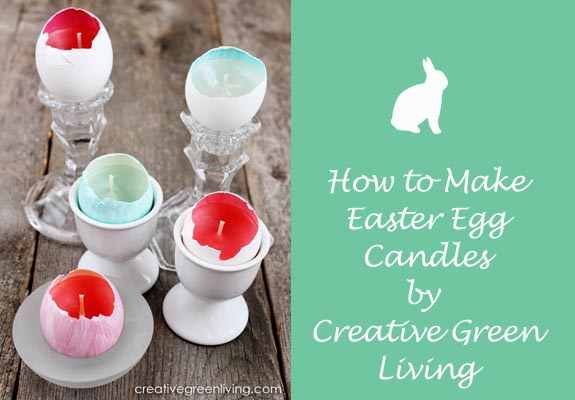 How to make easter egg candles by Creative Green Living