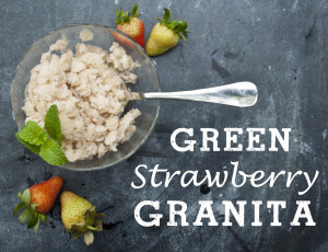 Green Strawberry Granita - the perfect use for green unripe strawberries. Great refreshing flavor with a hint of tart, the perfect summer treat.
