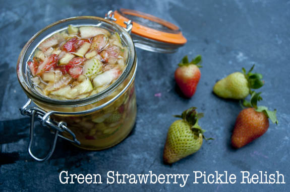 Green Strawberry Pickle Relish, a great way to use green strawberries copy