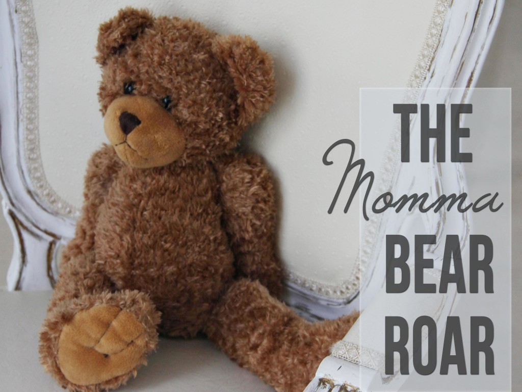 The Momma Bear Roar by Clumsy Crafter