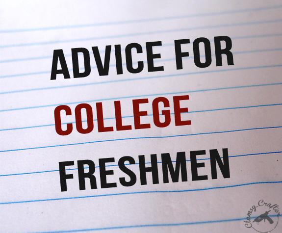 advice for college freshmen