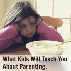 What Kids Will Teach You About Parenting