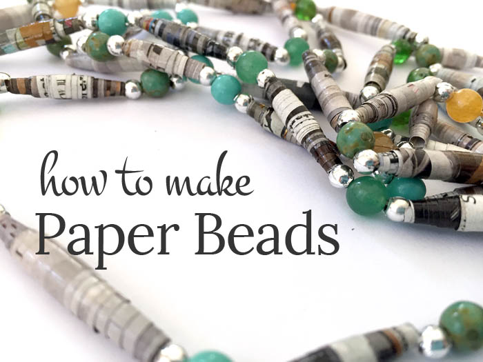 How to make paper beads a quick and easy jewelry for How to make recycled paper crafts