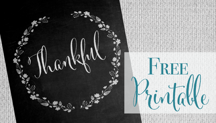 Thankful Chalkboard Print - Free printable