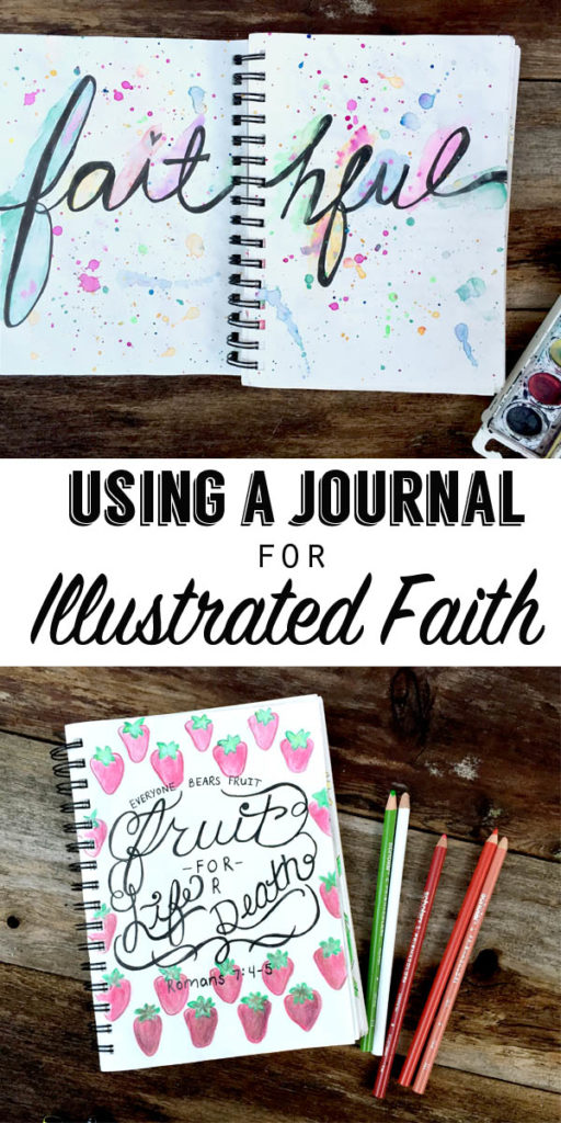 Using a journal for illustrated faith