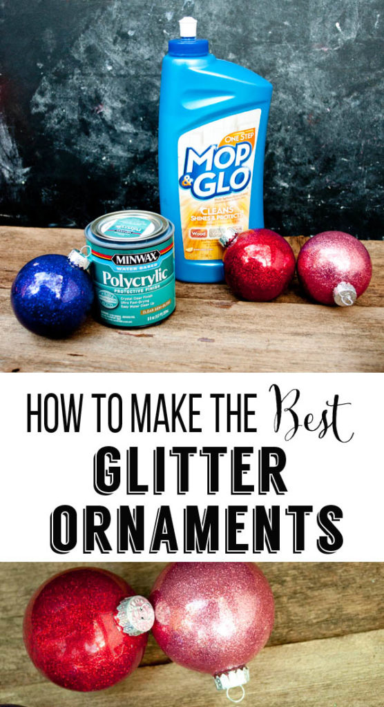 Diy Glitter Ornaments What Should You Use To Make Them