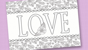 Free Printable Adult Coloring Sheet – Love, Perfect for Valentine's Day