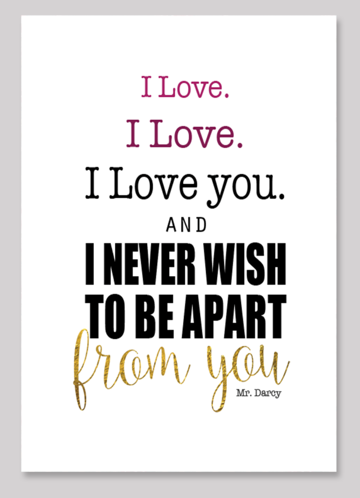 pride and prejudice free printable mr darcy s i love
