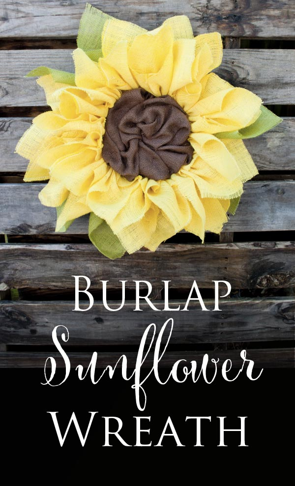 Burlap Sunflower Wreath Tutorial - how to make this cute wreath for your door or wall
