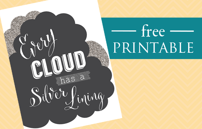 Free printable from ClumsyCrafter - Every cloud has a silver lining