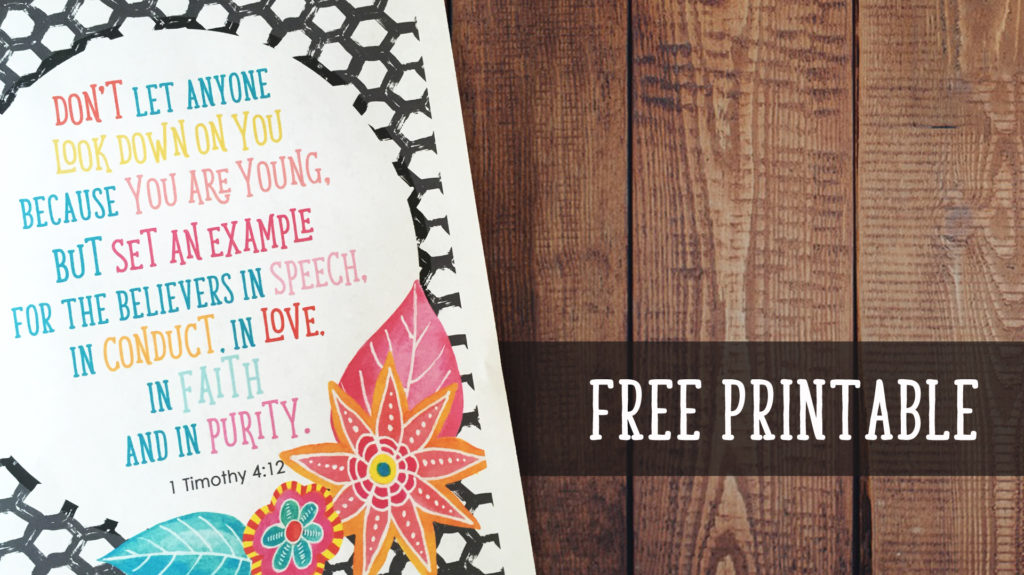 1 Timothy 4:12 Free Printable - Do Not Let Anyone Look Down On You Because You Are Young