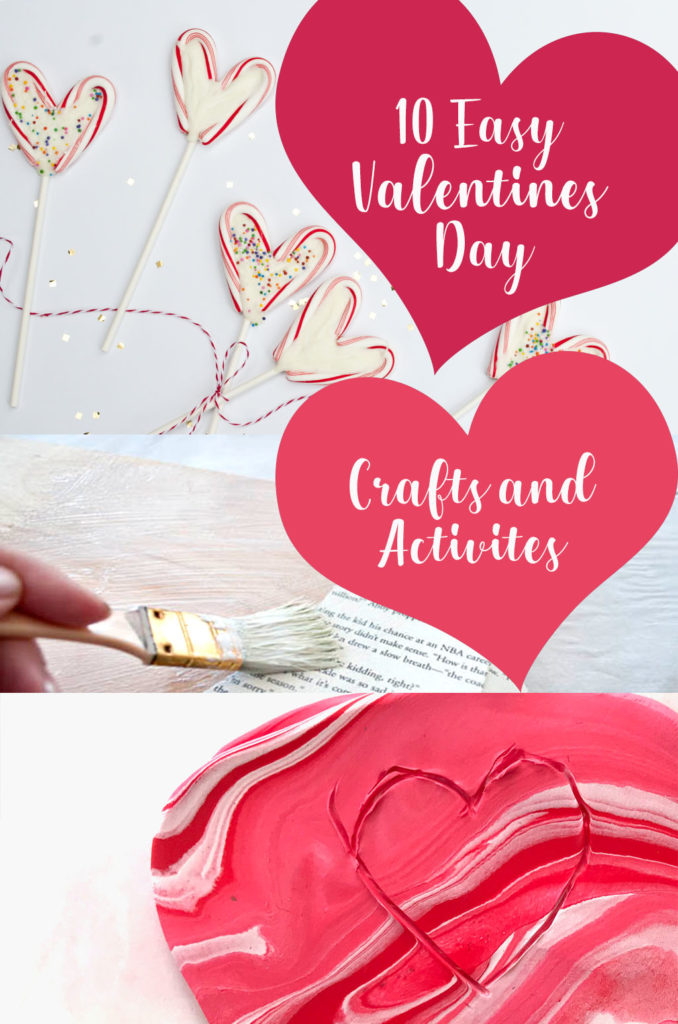 10 Easy Valentine's Day Crafts and Activites