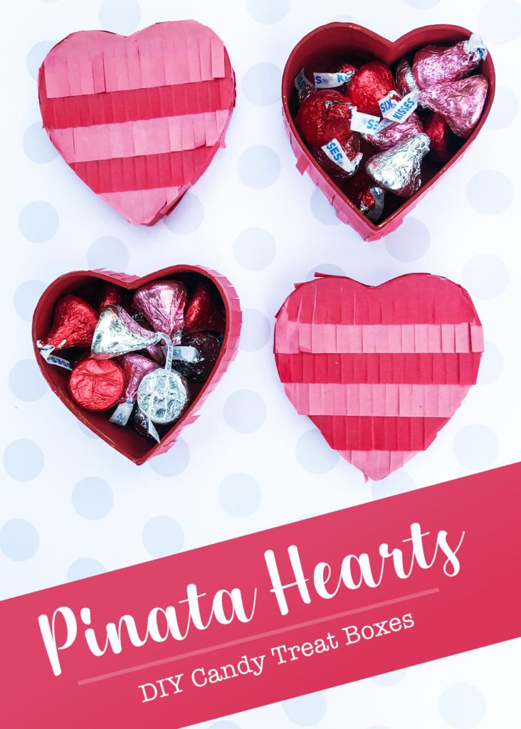 Pinata Hearts - DIY Candy Treat Boxes