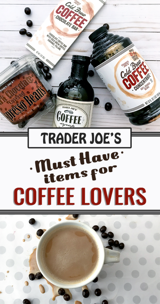 Trader Joe's Must Have Items for Coffee Lovers