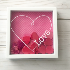 Valentine's Heart Shadow Box – A Quick and Easy DIY Valentine's Day Project