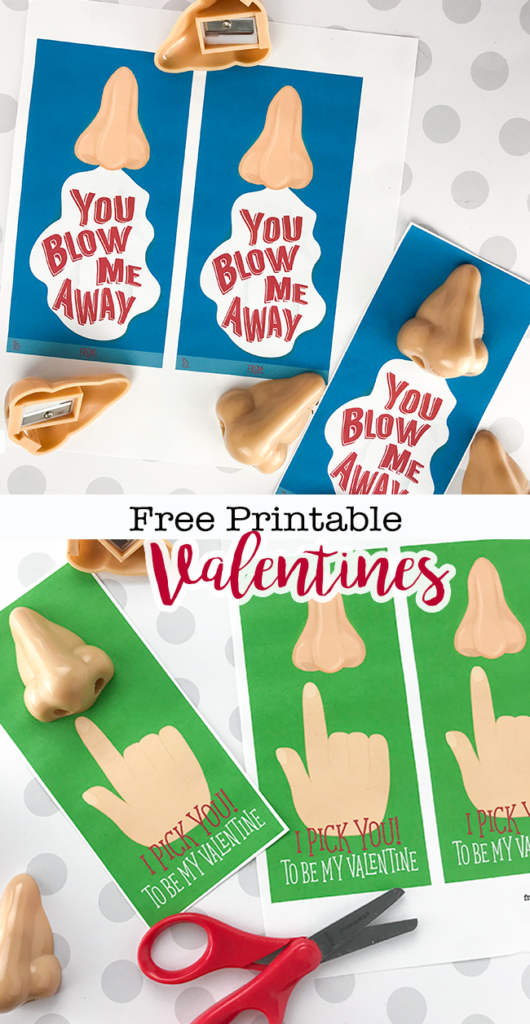 Printable Nose Valentines - You Blow Me Away or I Pick You to be My Valentine