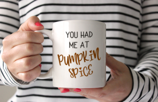 Free Fall Cut File – You Had Me at Pumpkin Spice