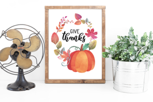 Give Thanks – Fall Printable – Easy and Free Fall Decor