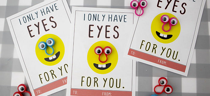 Free Printable Valentine – I Only Have Eyes For You
